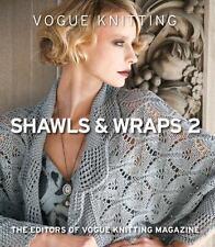 VOGUE KNITTING SHAWLS & WRAPS 2 - EDITORS OF VOGUE KNITTING MAGAZINE (COR) - NEW