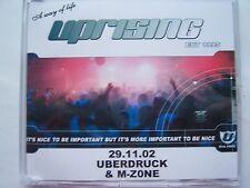 UPRISING - 29.11.02 - UBERDRUCK & M-ZONE  CD