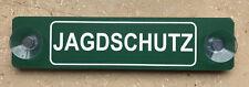"""SONDERPOSTEN """"Jagdschutz"""" 3mm PVC-Schild mit Saugnäpfen fürs Auto! 5x21cm"""