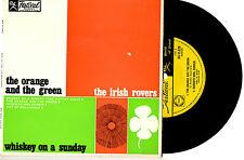 "THE IRISH ROVERS - ORANGE AND GREEN WHSKEY ON SUNDAY - RARE EP 7""45 RECORD 1969"