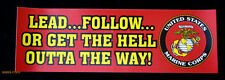 2 TWO LEAD FOLLOW OR GET THE HELL OUTTA THE WAY US MARINES BUMPER STICKER VET