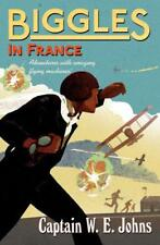 Biggles in France by Johns, W E   Paperback Book   9781782950295   NEW