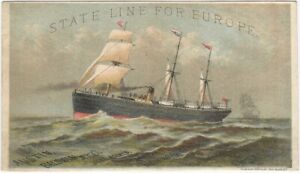 State Line Steamship Co. America to Europe Ship Sailings Victorian Trade Card