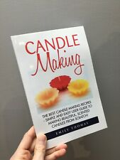Candle Making Book  Simple Eady Candle Making Recipes EMILY THOMAS PAPER BACK