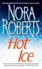 Hot Ice Romantic Suspen Mass Market Roberts, Nora
