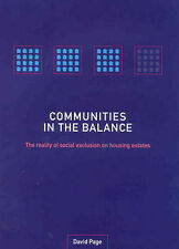 Communities in the Balance: The Reality of Social Exclusion on Housing Estates