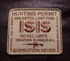ISIS TERRORIST HUNTING PERMIT US ARMY COMBAT DESERT TAN MORALE HOOK PATCH