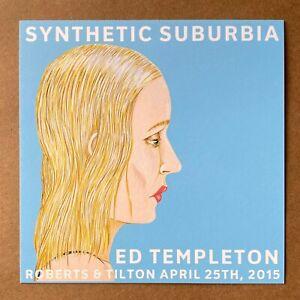 Ed Templeton Synthetic Suburbia Art Show Postcard Giclee Print Skateboard Rare