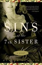 Sins of the Seventh Sister: A Novel Based on a True Story of the Gothic South, C