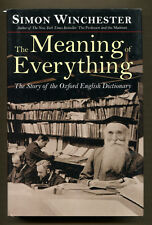 THE MEANING OF EVERYTHING by Simon Winchester - 2003 1st Edition in DJ