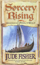 Sorcery Rising: Of Fools Gold Bk.1, Jude Fisher