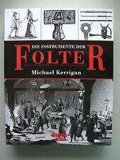 Die Instrumente der Folter 2003