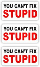 (3) Hard Hat Stickers | Cant Fix Stupid Funny Helmet Decals Labels Foreman Labor