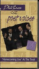 PHIL CROSS & POET VOICES Homecoming Live at Tivoli VHS Gospel Music 1995