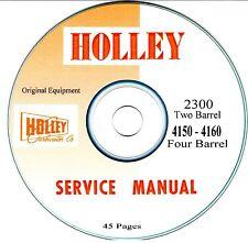 HOLLEY 2300 - 2 bl, 4150, 4160 - 4 bl Carburetor Factory Service Manual  :o)