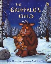 The Gruffalo's Child: By Julia Donaldson