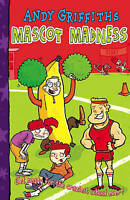 Griffiths, Andy, Mascot Madness! (Henry Mcthrottle), Very Good Book