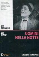 Dvd «UOMINI NELLA NOTTE» Edizione Restaurata di Tod Browning con Lon chaney 1931