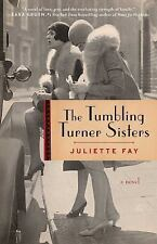 The Tumbling Turner Sisters by Juliette Fay (2017, Paperback)