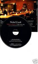 NICKEL CREEK When In Rome RARE EDIT PROMO DJ CD Single