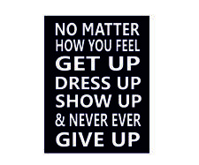 No matter how you feel inspirational motivational quote metal wall plaque sign