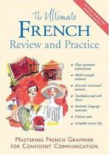 The Ultimate French Review and Practice for intermediate and advanced learners