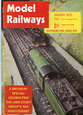 Model Railways: March 1975: Birthday Special, LNER Study Group 10th Anniversary