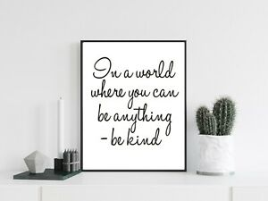 Be Kind Word Art Typography Print Poster Home Decor Family Quote Love Unframed