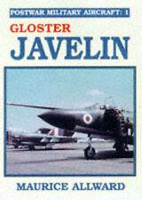 Postwar Military Aircraft: Gloster Javelin v. 1-ExLibrary