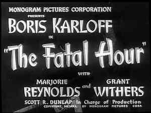 Mr Wong - The Fatal Hour (1940) Boris Karloff  Crime Mystery Film  DVD