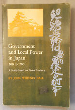 History of GOVERNMENT & LOCAL POWER IN JAPAN 500-1700 by Hall BIZEN PROVINCE
