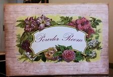Vintage Wooden Sign Powder Room Floral Crackle Faux Distressed