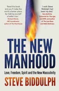 NEW The New Manhood By Steve Biddulph Paperback Free Shipping