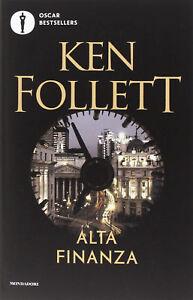 Alta finanza di Ken Follett  Libro Nuovo