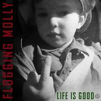 FLOGGING MOLLY - LIFE IS GOOD (VINYL)   VINYL LP NEU