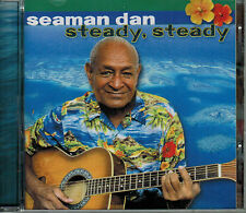 Steady Steady, by Seaman Dan (CD) - BRAND NEW