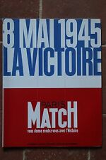 WW2 - PARIS-MATCH - Supp. n° 2398 : 8 Mai 1945 La Victoire - 1995