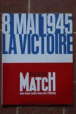 WW2 - PARIS-MATCH - Supp. n° 2398 : 8 Mai 1945 La Victoire - 1995