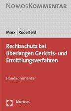 Rechtsschutz bei überlangen Gerichts- und Ermittlungsverfahren, Marx/Roderfeld