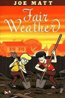 Fair Weather, Paperback by Matt, Joe, Brand New, Free shipping in the US
