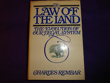 The Law of the Land by Charles Rembar (1980, Hardcover)