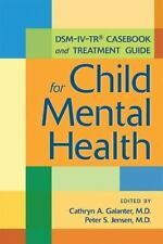 DSM-IV-TR� Casebook and Treatment Guide for Child
