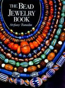 The Bead Jewelry Book - Paperback By Tomalin, Stefany - GOOD