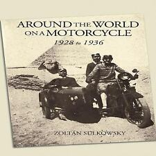 Around the World on a Motorcycle: 1928 to 1936 (Incredible Journeys), Sulkowsky,