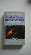 Samuel R. Delany - In meinen Taschen die Sterne wie Staub
