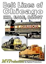BELT LINES OF CHICAGO MIDWEST VIDEO PRODUCTIONS NEW DVD VIDEO IHB, EJ&E, B&OCT