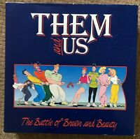 """Cheatwell Games - Them and Us """"The Battle of Brawn and Beauty!"""" Board Game 1991"""