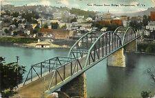 c1910 Postcard; new Pleasant Street bridge, Morgantown WV Monongalia Co. Posted