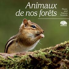 CD Biosphère – Collection Atmosphères – Animaux de nos forêts