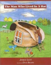 New, The Man Who Lived in a Hat (Young Spirit Books), Janice Levy, Book